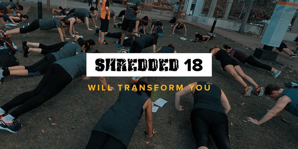 Blog Post - Shredded 18 Will Transform You - 1200x627