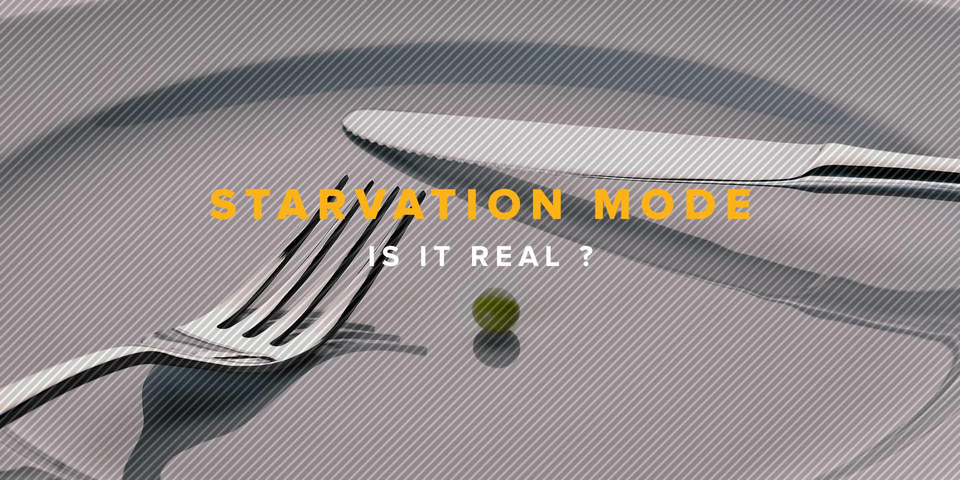 Blog Post - Starvation Mode - 1920x1080