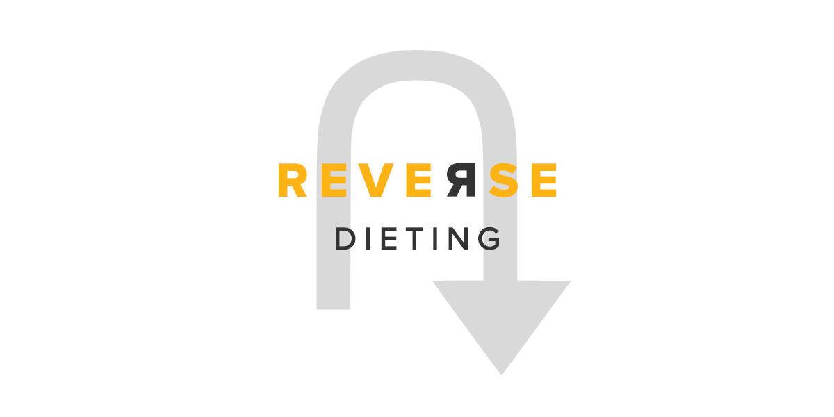 Reverse Dieting - Blog - 1200x627
